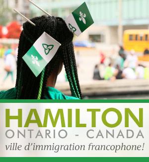 Hamilton, Ontario - Canada, ville d'immigration francophone!